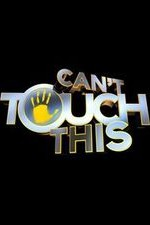 Can't Touch This: Season 1