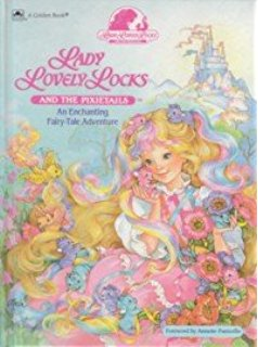 Lady Lovelylocks And The Pixietails