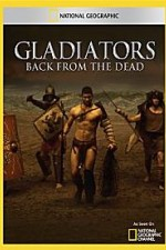 National Geographic: Gladiators Back From The Dead
