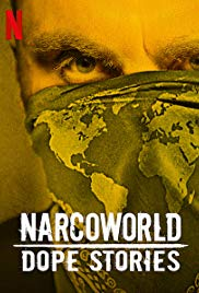 Narcoworld: Dope Stories: Season 1