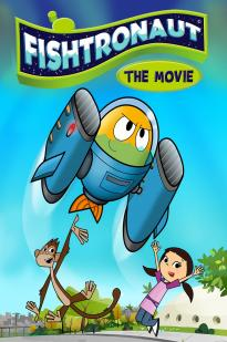 Fishtronaut: The Movie