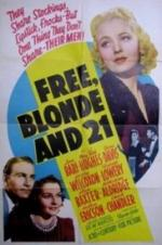 Free, Blonde And 21