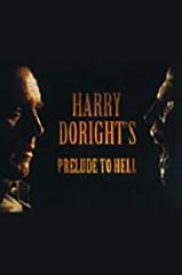 Harry Doright's Prelude To Hell