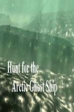 Hunt For The Arctic Ghost Ship