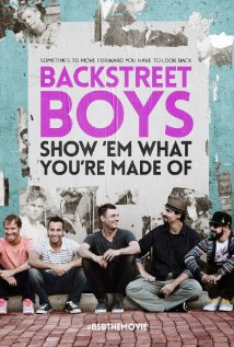 Backstreet Boys: Show Em What You Are Made Of