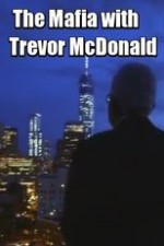 The Mafia With Trevor Mcdonald: Season 1