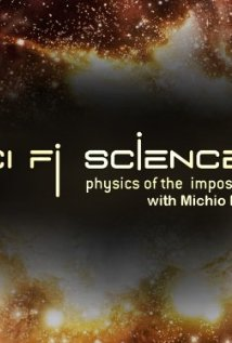 Sci Fi Science: Physics Of The Impossible: Season 2