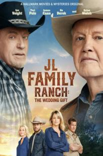 Jl Family Ranch: The Wedding Gift