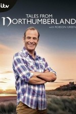 Tales From Northumberland With Robson Green: Season 3