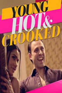 Young, Hot & Crooked: Season 1