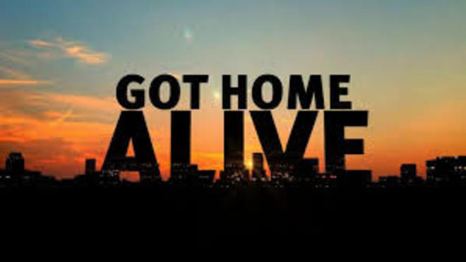 Got Home Alive: Season 1