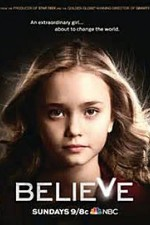 Believe: Season 1