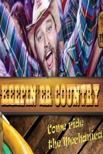 Keepin 'er Country: Season 1