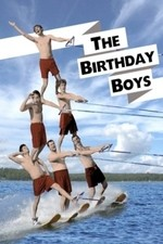The Birthday Boys: Season 1