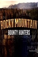 Rocky Mountain Bounty Hunters: Season 1