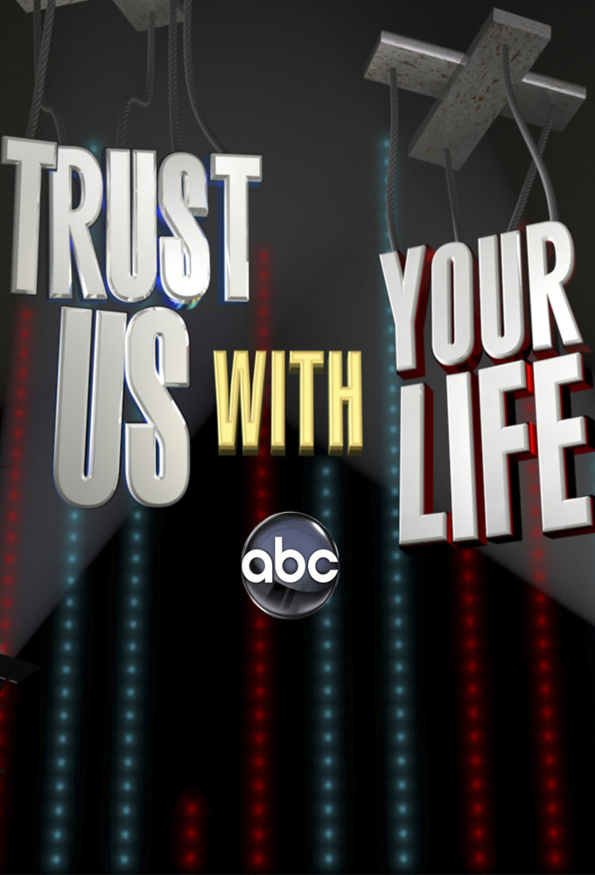 Trust Us With Your Life: Season 1