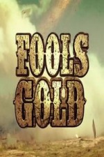 Fool's Gold: Season 1