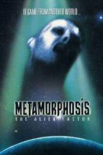 Metamorphosis: The Alien Factor