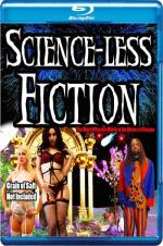 Scienceless Fiction