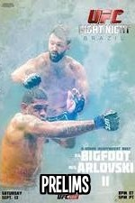 Ufc Fight Night.51 Bigfoot Vs Arlovski 2 Prelims