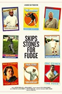 Skips Stones For Fudge