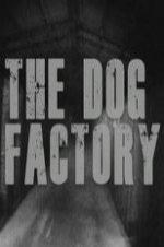 The Dog Factory