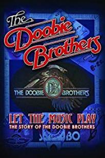 The Doobie Brothers: Let The Music Play