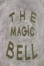 The Enchanted Bell