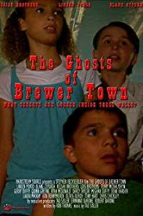 The Ghosts Of Brewer Town