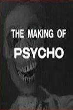 The Making Of 'psycho'