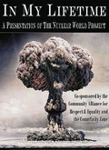 In My Lifetime: A Presentation Of The Nuclear World Project