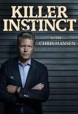 Killer Instinct With Chris Hansen: Season 1
