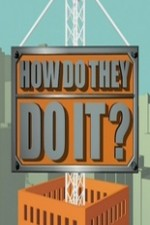 How Do They Do It?: Season 1