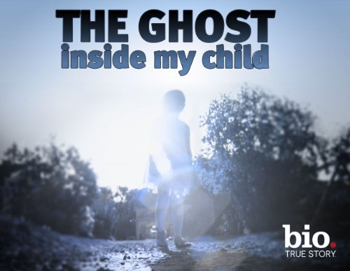 The Ghost Inside My Child: Season 1